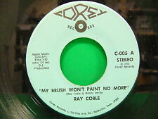 Ray Coble My Brush Won't Paint No More / Minds Of Lonely Men 1973 45 Corey 005