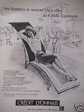 PUBLICITÉ 1960 CRÉDIT LYONNAIS LES FEMMES SE SENTENT CHEZ ELLES - ADVERTISING