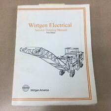 Wirtgen ELECTRICAL SERVICE TRAINING MANUAL MILLING MACHINE GUIDE BOOK PTWA10001