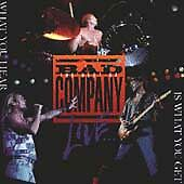 Bad Company C What You Hear Is What You Get (Exc!)