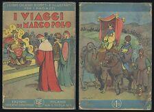 I Viaggi di Marco Polo Edizioni Educative Economiche 1939 Ragazzi Infanzia