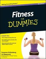 Fitness for Dummies by Suzanne Schlosberg and Liz Neporent (2010, Paperback)