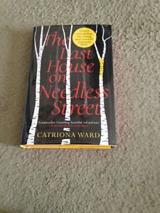 CATRIONA WARD: THE LAST HOUSE ON NEEDLESS STREET: EXCLUSIVE SIGNED FIRST EDITION