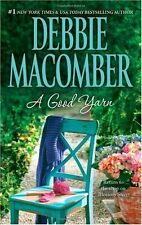 A Good Yarn (A Blossom Street Novel) by Debbie Macomber