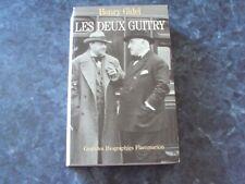 biographie  LES DEUX GUITRY  -  Henry GIDEL