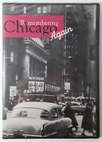 Remembering Chicago Again (DVD, 2004) New/Sealed Chicago 40s and 50s Documentary