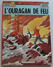 LEFRANC L'OURAGAN DE FEU de J. MARTIN- CASTERMAN EO 1975 TRES BON ETAT