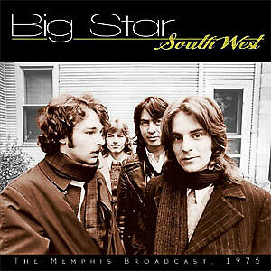 South West by Big Star (CD, Jul-2015, FM Concert Broadcasts) SEALED