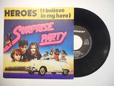 SURPRISE PARTY : HEROES ( I BELIEVE IN MY HERO ) ♦ 45 TOURS PORT GRATUIT ♦