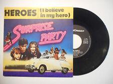 SURPRISE PARTY : HEROES ( I BELIEVE IN MY HERO ) ♦ 45 TOURS PORT GRATUIT ♦