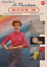 American Thread Star 132 Famous Puritan Book III Crochet Knitting Patterns 1950s