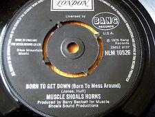 "MUSCLE SHOALS HORNS - BORN TO GET DOWN   7"" VINYL"