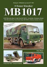 TANKOGRAD 5063 MB 1017 The Mercedes-Benz 5-ton Trucks Type 1017/1017A - History,