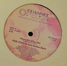 "12"" Pam Todd & Gold Bullion Band Channel 102 Baise Moi Kiss Me"