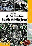 Griechische Landschildkröten von Uwe Dost (2006, Taschenbuch)