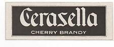 Pubblicità epoca CERASELLA CHERRY BRANDY LIQUOR advert reklame werbung publicitè