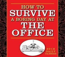HOW TO SURVIVE A BORING DAY AT OFFICE 2018 CALENDAR - PANFALONE, AMY - NEW BOOK