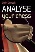 Analyse Your Chess by Crouch, Colin (Paperback book, 2011)