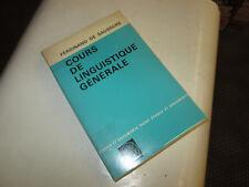 COURS DE LINGUISTIQUE GENERALE   ... SAUSSURE FERDINAND