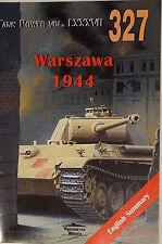 WW2 Poland Warszawa 1944 Tank Power 327 Vol.LXXXVII Polish Reference Book