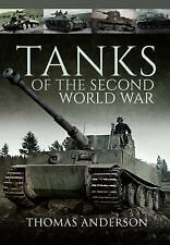 Tanks of the Second World War by Anderson, Thomas | Hardcover Book | 97814738593