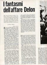 Ga22  Clipping-Ritaglio 1969 I fantasmi dell'affare Delon -Alain Delon -Markovic