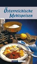 Österreichische Mehlspeisen von Maria Wiesmüller (2016, Gebundene Ausgabe)