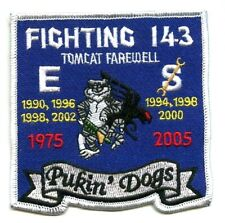F-14 TOMCAT FIGHTING 143 FAREWELL 1975 - 2005 COMMEMORATIVE PATCH: Pukin' Dogs