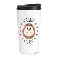 Hedgehog Wanna Hug Travel Mug Cup Love Valentines Day Funny Thermal