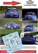 DECALS 1/43 REF 943 PEUGEOT 206 WRC HENRY RALLYE DU LIMOUSIN 2005 RALLY