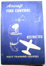 WWII Navy Training Manual AIRCRAFT FIRE CONTROL Restricted 1944
