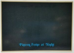 Pigeon Forge At Night The Great Smoky Mountains Unused Unposted Postcard