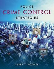 Police Crime Control Strategies by Larry Hoover (2013, Paperback)