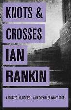 Knots And Crosses by Ian Rankin (Paperback, 2008)