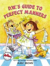 D.W.'s Guide to Perfect Manners [D. W. Series]