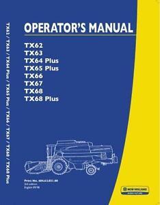 NEW HOLLAND COMBINE TX62 TX63 TX64 PLUS TX65 PLUS TX66 TX67 TX68 PLUS OPS MANUAL