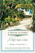 A House in Corfu: A Family's Sojourn in Greece 2003 by Tennant, Emma