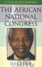 The African National Congress (Sutton Pocket Histories)