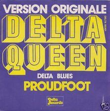 45 TOURS--PROUDFOOT--DELTA BLUES / DELTA QUEEN