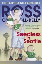 Seedless in Seattle, Good Condition Book, O'Carroll-Kelly, Ross, ISBN 9781844883