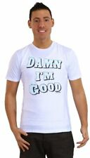 Local Celebrity Damn I'm Good Mens Tee in White