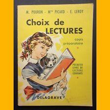 Premier Livre de Lecture Courante CHOIX DE LECTURES Cours Préparatoire 1958