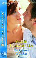 The Measure of a Man (Silhouette Special Edition), Ferrarella, Marie, Very Good