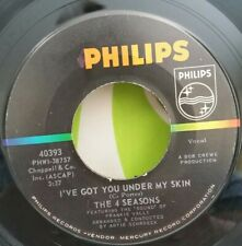 4 Seasons Philips 40393 I'VE GOT YOU UNDER MY SKIN (GREAT R&R 45) PLAYS VG++
