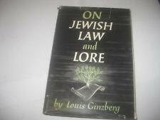 On Jewish Law and Lore by Louis Ginzberg