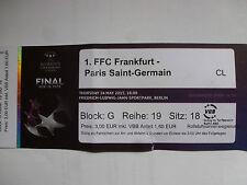 Ticket 1.FFC Frankfurt Paris SaintGermain PSG 14.05.2015 Finale CL Frauen Berlin