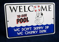 CHUNKY DUNK - *US MADE* Embossed Metal Tin Pool Sign - Man Cave Garage Bar Patio