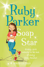 Ruby Parker: Soap Star by Coleman, Rowan