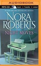 Night Moves by Nora Roberts (2015, MP3 CD, Unabridged)