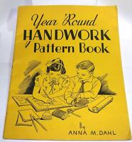 VTG 1942 PAPER CRAFT BOOK, Handwork Year 'Round Dahl XMAS, EASTER & ALL HOLIDAYS